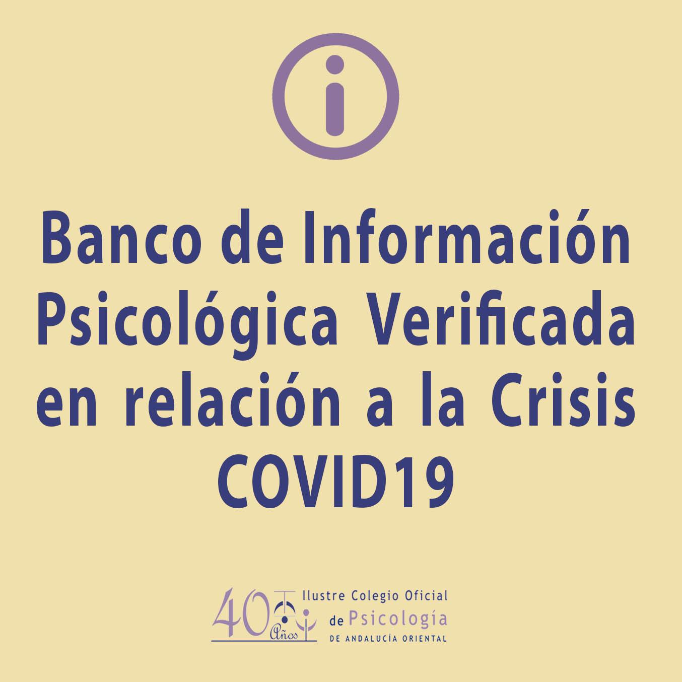 Banco de información psicológica verificada en relación a la crisis COVID-19