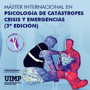 Máster Internacional en Psicología de Catástrofes y Emergencias